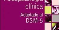 Psicopatología clínica: Adaptado al DSM-5 (Psicología)
