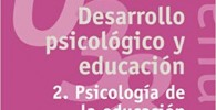 Desarrollo psicológico y educación: 2. Psicología de la educación escolar