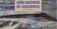 Manual De Analisis Experimental Del Comportamiento (PSICOLOGIA UNIVERSIDAD)