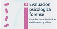 Evaluación Psicológica Forense 4: Contribución de las técnicas de Minnesota y Hillon (Psicología)