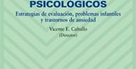 Manual para la evaluación clínica de los trastornos psicológicos: Estrategias de evaluación, problemas infantiles y trastornos de ansiedad (Psicología) -