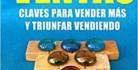 51 Consejos de Ventas: Claves para Vender Más y Triunfar Vendiendo (Pensamientos Vendedores)
