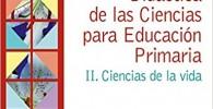Didáctica De Las Ciencias Para La Educación Primaria II. Ciencias De La Vida (Psicología)