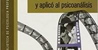 PELICULAS QUE LACAN VIO y aplicó al psicoanálisis