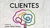 Emociones para Captar Clientes: Cómo aumentar tus clientes usando el neuromarketing en tus estrategias de ventas: Volume 1 (CerebroEmprendedor.com)