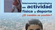 Intervención psicológica en actividad física y deporte: ¿El cambio es posible? (Psicología)