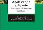 Adolescencia Y Deporte. Propuestas Para Un Ocio Saludable (Psicologia Y Educacion)