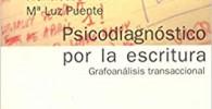 Psicodiagnóstico por la escritura: Grafoanálisis transaccional