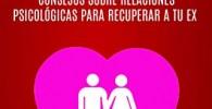 Cómo Recuperar A Tu Ex: Consejos Psicológicos Para Recuperar A Tu Ex: Consejos psicológicos para recuperar a tu ex