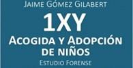 1XY - ACOGIDA Y ADOPCIÓN DE NIÑOS. ESTUDIO FORENSE (Psicología y salud)