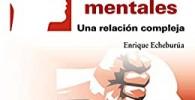 Violencia y trastornos mentales: Una relación compleja (Psicología)