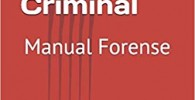 Perfilación Criminal: Manual Forense (Ciencias Forenses)