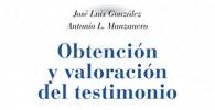 Obtención y valoración del testimonio: Protocolo holístico de evaluación de la prueba testifical