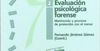 Evaluación psicológica forense 2: Matrimonio y procesos de protección con el menor (Psicología)