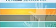 Enfermedad de Alzheimer y otras demencias neurodegenerativas: Aspectos psicosociales