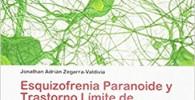 Esquizofrenia Paranoide y Trastorno Límite de Personalidad: Una propuesta teórica desde la Neuropsicología Cognitiva