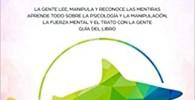 Manipulación & Lenguaje Corporal: La gente lee, manipula y reconoce las mentiras - Aprende todo sobre la psicología y la manipulación, la fuerza