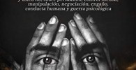 Psicología oscura: Lo que las personas maquiavélicas poderosas saben, y usted no, sobre persuasión, control mental, manipulación, negociación, engaño