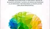 Psicología positiva: Aprende psicología para la vida diaria y resuelve bloqueos; Entiende y supera los miedos entendiendo a las personas y ... Libro para principiantes (Psicología general)