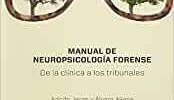 Manual de Neuropsicología forense: De la clínica a los tribunales (Salud Mental)