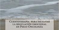 Cuentoterapia para facilitar la regulación emocional en Psico-Oncología