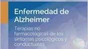 ENFERMEDAD DE ALZHEIMER. TERAPIAS NO FARMACOLÓGICAS DE LOS SÍNTOMAS PSICOLÓGICOS Y CONDUCTUALES