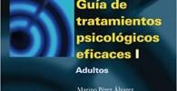 Guía de tratamientos psicológicos eficaces I: Adultos