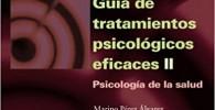 Guía de tratamientos psicológicos eficaces II: Psicología de la salud