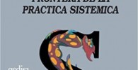 La Red Social: Fronteras De La Práctica Sistemica (Terapia Familiar)