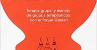 La tribu que sana: Terapia grupal y manejo de grupos terapéuticos con enfoque Gestalt