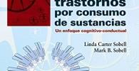 Terapia de grupo para los trastornos por consumo de sustancias: Un enfoque cognitivo-conductual