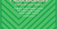 Terapia psicológica con niños y adolescentes: Estudio de casos clínicos