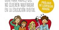 Tsunami Digital Hijos Surferos: Guía para padres que no quieren naufragar en la educación digital